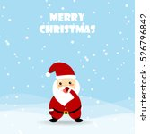 christmas card with cute santa... | Shutterstock .eps vector #526796842