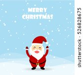 christmas card santa claus is... | Shutterstock .eps vector #526828675