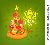 holly jolly pizza slice with... | Shutterstock .eps vector #526834675
