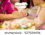 the traditional thai wedding... | Shutterstock . vector #527034436