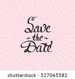save the date. modern brush... | Shutterstock .eps vector #527065582