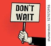 poster in hand  business... | Shutterstock .eps vector #527072956