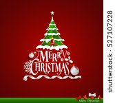 christmas greeting card. merry... | Shutterstock .eps vector #527107228