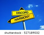 Small photo of Discord vs Harmony - Traffic sign with two options - harmonious relation and agreement vs disharmonious dissonance and disagreement. Fights and battles vs coexistence