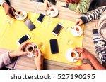 top view friends hands drinking ...   Shutterstock . vector #527190295