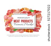gastronomic meat products... | Shutterstock .eps vector #527217022