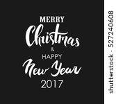 merry christmas   happy new... | Shutterstock .eps vector #527240608