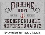 handcrafted 'marine rum' font... | Shutterstock .eps vector #527243236