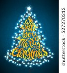 we wish you a merry christmas... | Shutterstock .eps vector #527270212