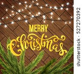 merry christmas card with... | Shutterstock .eps vector #527270392