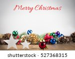 christmas ornaments  marry... | Shutterstock . vector #527368315