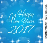 happy new year 2017 | Shutterstock .eps vector #527408356
