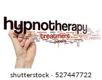 hypnotherapy word cloud concept | Shutterstock . vector #527447722