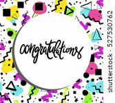 congratulation card. vector... | Shutterstock .eps vector #527530762