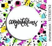 congratulation card. vector... | Shutterstock .eps vector #527530762