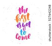 trendy hand lettering poster.... | Shutterstock .eps vector #527642248