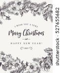 christmas card with flowers... | Shutterstock .eps vector #527655682