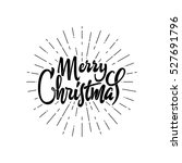 merry christmas and happy new... | Shutterstock .eps vector #527691796