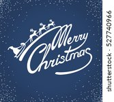 """merry christmas"" handwritten... | Shutterstock .eps vector #527740966"