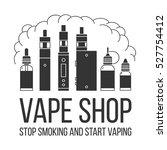 vector illustration of vape and ... | Shutterstock .eps vector #527754412