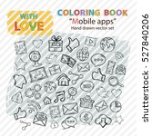 coloring book on a theme mobile ... | Shutterstock .eps vector #527840206