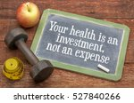 Your Health Is An Investment ...