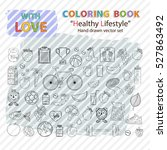 healthy icon set.coloring book... | Shutterstock .eps vector #527863492