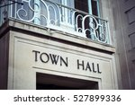 town hall sign and balcony at... | Shutterstock . vector #527899336