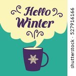 hello winter card.  greeting... | Shutterstock .eps vector #527916166
