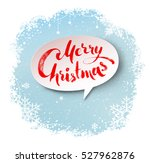 merry christmas hand written... | Shutterstock .eps vector #527962876