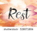 "the word ""rest"" painted in... 