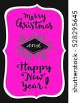 merry christmas and happy new... | Shutterstock .eps vector #528295645