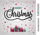 merry christmas gift poster.... | Shutterstock .eps vector #528333682
