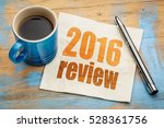 2016 review text on a napkin... | Shutterstock . vector #528361756