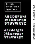 glitch distortion typeface.... | Shutterstock .eps vector #528361765