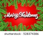 christmas fir frame with merry... | Shutterstock .eps vector #528374386