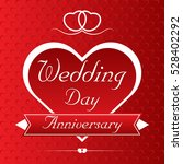wedding day anniversary  ... | Shutterstock .eps vector #528402292
