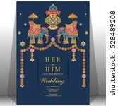 indian wedding card  elephant... | Shutterstock .eps vector #528489208