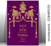 indian wedding card  elephant... | Shutterstock .eps vector #528489235