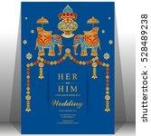 indian wedding card  elephant... | Shutterstock .eps vector #528489238