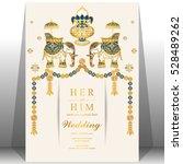 indian wedding card  elephant... | Shutterstock .eps vector #528489262