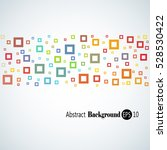 abstract geometric background... | Shutterstock .eps vector #528530422