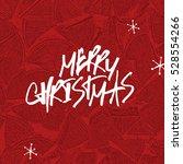 merry christmas lettering.... | Shutterstock . vector #528554266