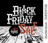 black friday typography. retro... | Shutterstock . vector #528554728