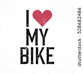 """i love my bike"" vintage... 