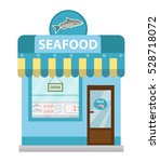 seafood shop building  showcase ... | Shutterstock .eps vector #528718072