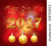 happy new year 2017  background ... | Shutterstock .eps vector #528733015