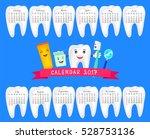 dental calendar. new year... | Shutterstock .eps vector #528753136