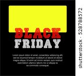 black weekend sale with yellow... | Shutterstock .eps vector #528788572
