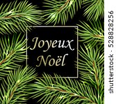 joyeux noel   text in french...   Shutterstock .eps vector #528828256